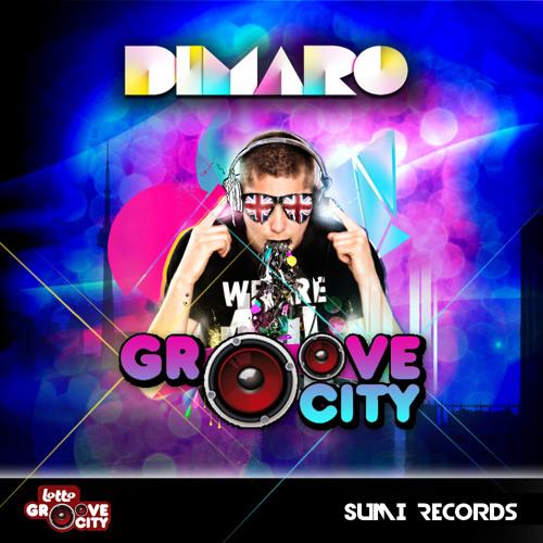DIMARO - GROOVE CITY  (radio edit)