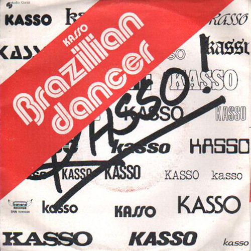 Kasso - Brazilian Dancer (Bottin razorblade edit)