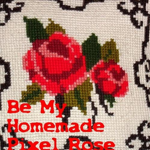 Be My Homemade Pixel Rose