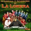 LA LOKERA CON EL CARNALILLO Y DJ LOUIE MIXX - PUROS CORRIDOS ALTERADOS Y ENFERMOS