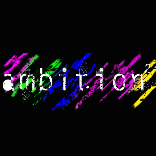 Ambition² - Party nonstop