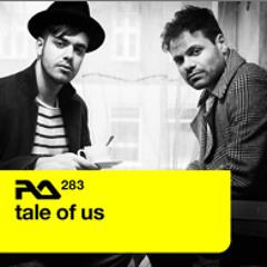 Tale of Us - Resident Advisor Podcast 283