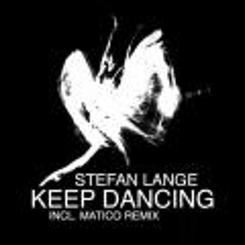 Stefan Lange - Keep Dancing (Original Mix) [Munis Digital]