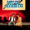 LOVE HO JAANE DE