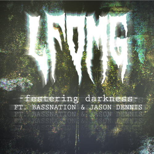 LFOMG - Festering Darkness [FREE DOWNLOAD]