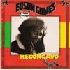 Edson Gomes - Reconcavo