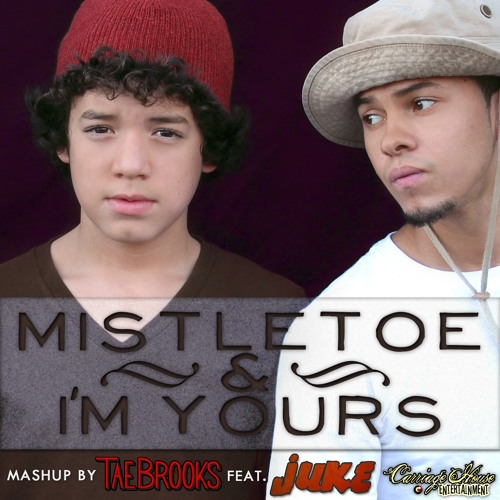 Tae Brooks ft. Juke - Mistletoe & I'm Yours Mashup