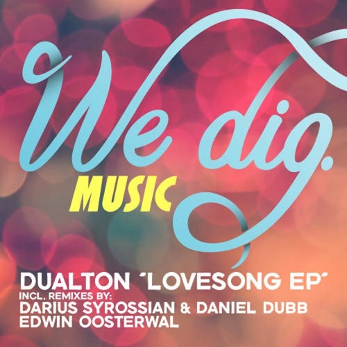 Dualton - The Love Song (Edwin Oosterwal's Love Beats)