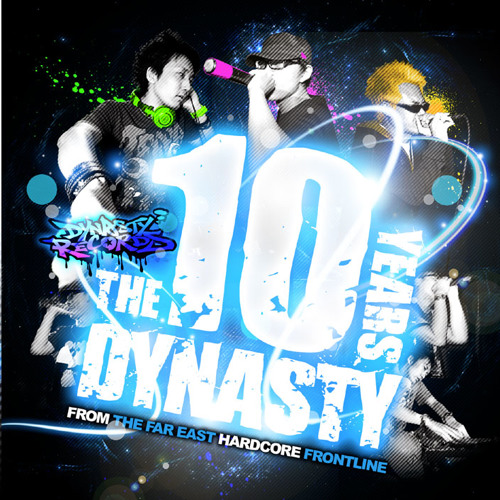 DJ WILDPARTY - DYNASTY 10th anniversary mix