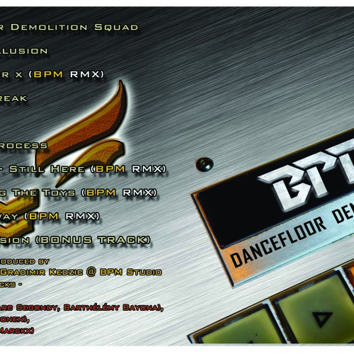 1. BPM - Dancefloor Demolition Squad FINAL MASTER DEMO 192kbps