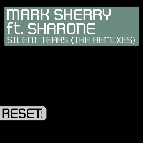 Mark Sherry feat Sharone - Silent Tears (DJ Mog Remix)