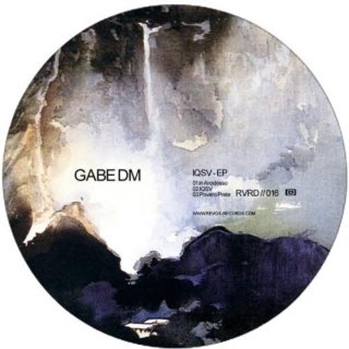Gabe DM - IQSV [Revox Records]