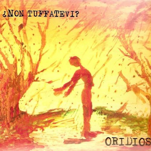 Oridios - Non Tuffàtevi?