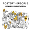FosterThePeople - Helena Beat (KNIGHTLOVE REMIX)