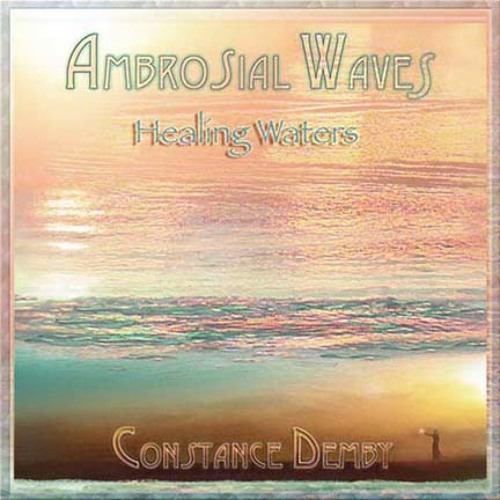Ambrosial Waves- Healing Waters