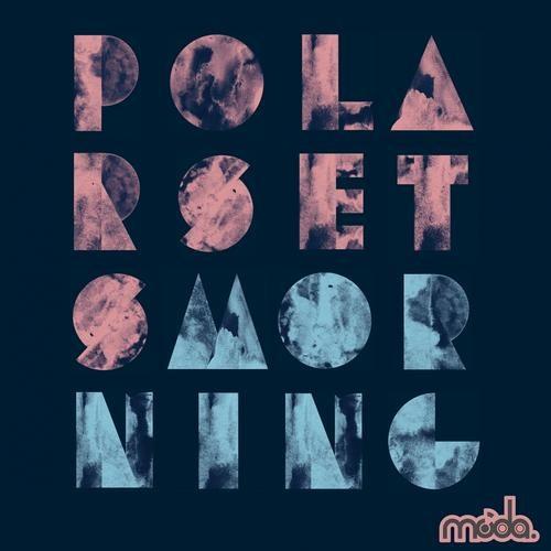 Polarsets-Morning (Ardalan's Dub Remix)