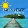 darius und finlay - destination (michael mind remix edit)