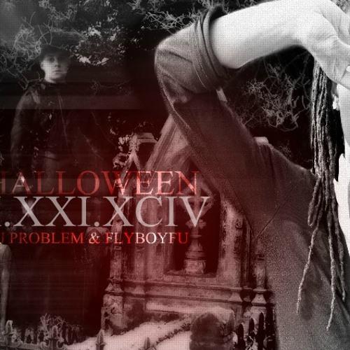 Halloween-Dj Problem Ft. Fly Boy Fu