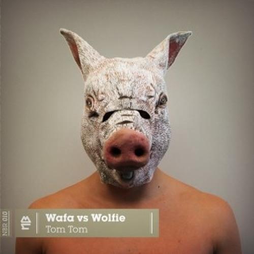 Wafa vs. Wolfie - Tom Tom (Riton Remix)