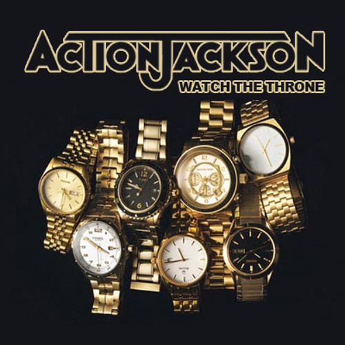 Action Jackson - Watch the Throne (November 2011 Mix)