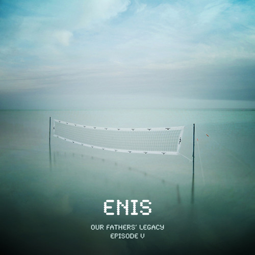 Enis - Our Fathers' Legacy (Episode V) - Exclusive mix for CFRC 101.9FM