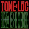 Tone Loc - Funky Cold Medina(GOTTLiEB & LeslieOne remix)