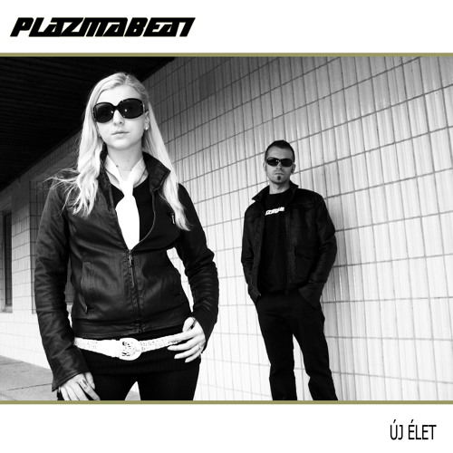 03. plazmabeat ha ujra kezdhetnem