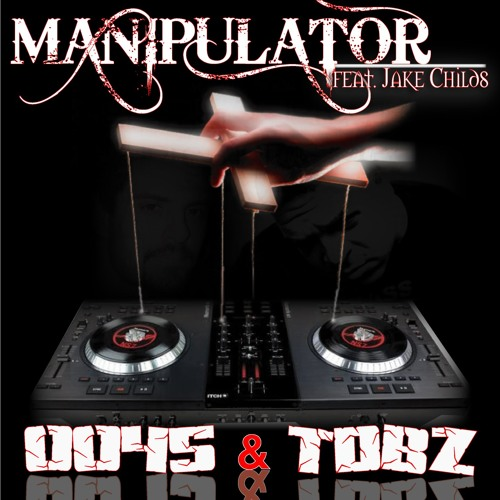 DJ 0045 and TDBZ - Manipulator feat. Jake Childs (Original Mix)