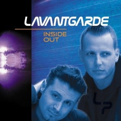 Lavantgarde - taken from inside out