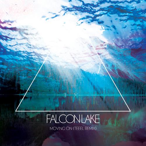 Falcon Lake - Moving On (TEEEL Remix)