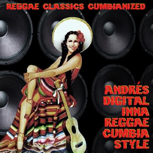 """""""Andrés Digital inna ReggaeCumbia Style EP"""" Promomix"""