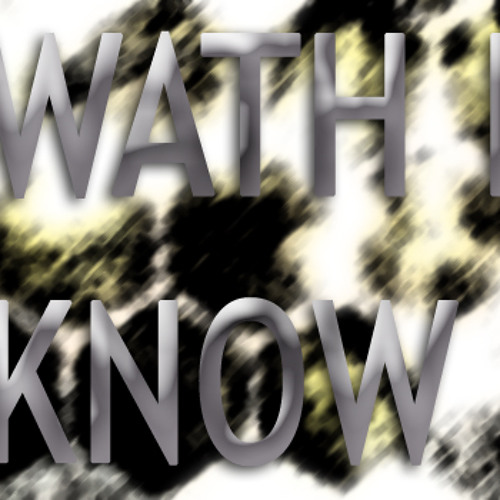What I know (free download!)