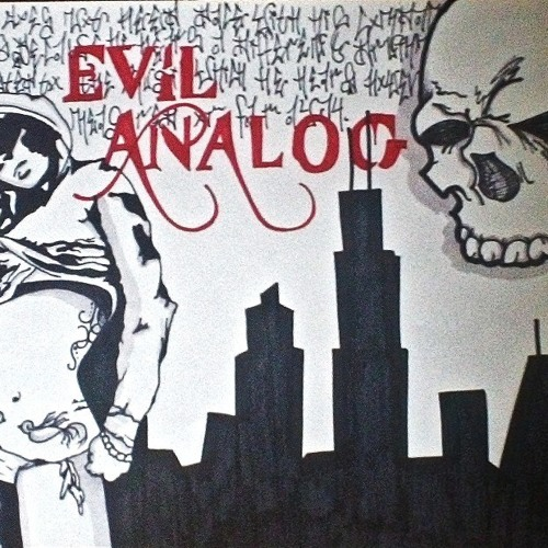 Evil Analog- I'm Blowin Up (FULL track- FREE DOWNLOAD)