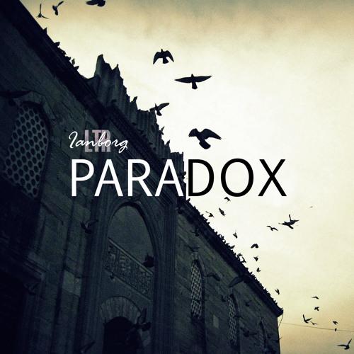 Paradox - [Ianborg & LTR]