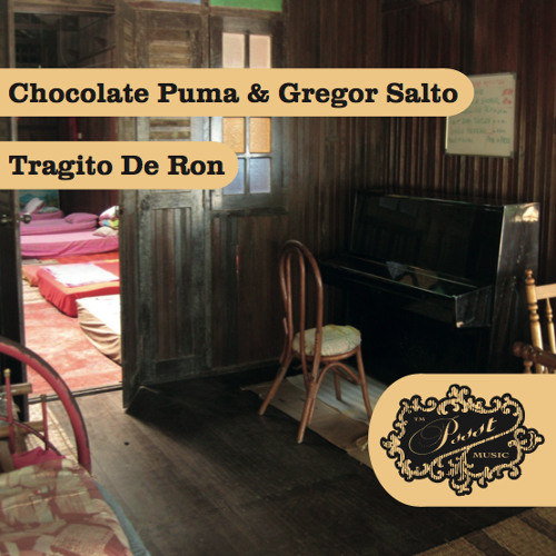 Chocolate Puma & Gregor Salto - Tragito De Ron (Preview)