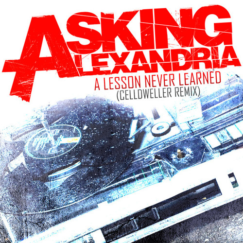 Asking Alexandria - A Lesson Never Learned (Celldweller Remix)