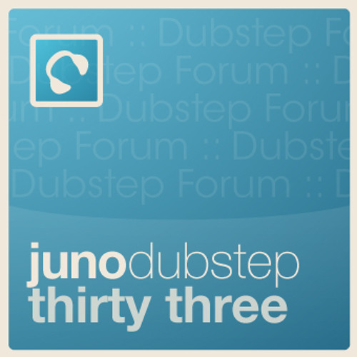 Juno Dubstep Podcast 33 - hosted by dubstepforum.com - mixed by LEGEND4RY