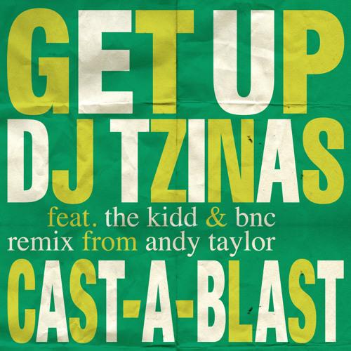 Djtzinas - Get up ft the kidd & bnc