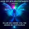 Age of Enlightenment - Club Mix Serie Vol 90 (Trance)