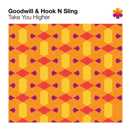 Goodwill & Hook N Sling - Take You Higher (Radio Edit)
