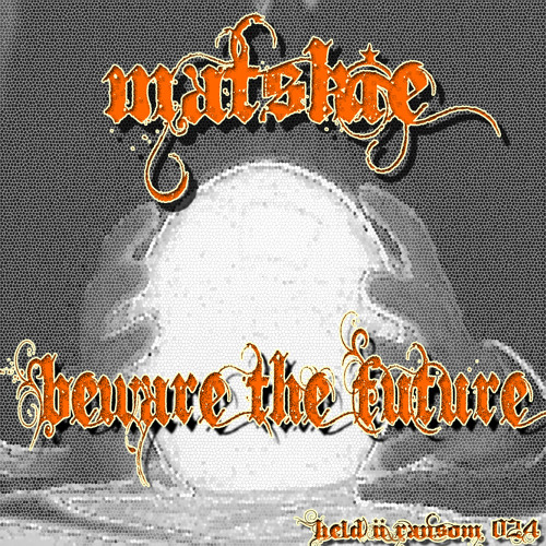 Matskie - Beware The Future