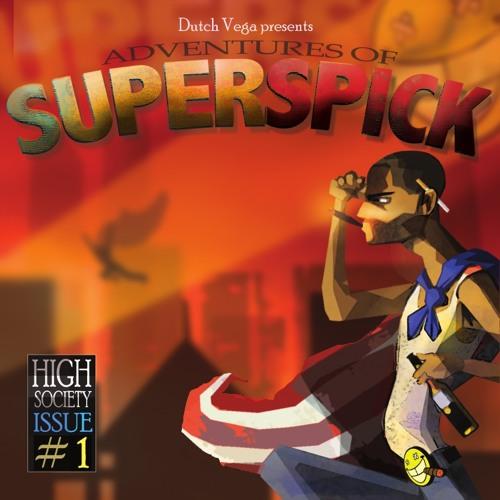 Dutch Vega Presents Adventures Of Superspick
