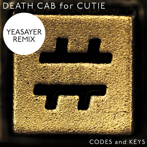 Death Cab for Cutie - Codes And Keys [Yeasayer Remix]