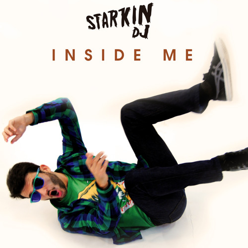 Starkin - Inside Me (Original Mix)