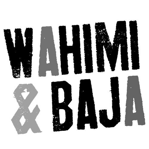 Wahimi & Baja - Supermelancholisch
