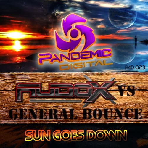 Audox & General Bounce - Sun Goes Down (remake) - OUT NOW