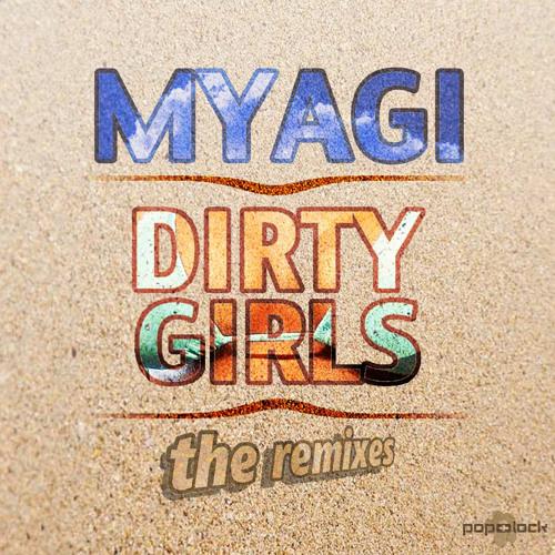 Myagi-DirtyGirls-2005Original-FreeDownload