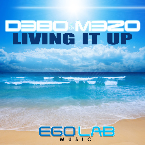 Debo and Mezo - Living It Up (Joman Remix)