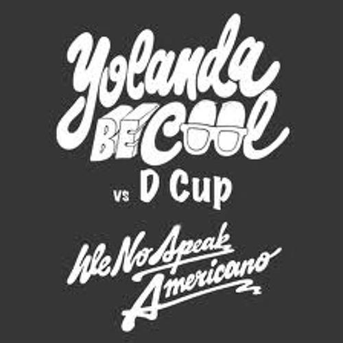Free Download- Yolanda be cool & D Cup- We No Speak Americano (Shaun Warner's Alhambra Lounge remix)