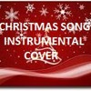 The Christmas Song(Chestnuts roasting on an open fire) instrumental cover